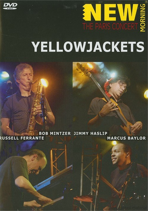 Yellowjackets: New Morning - The Paris Concert Movie