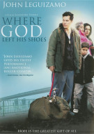 Where God Left His Shoes Movie