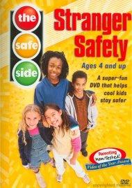 Safe Side, The: Stranger Safety Movie