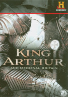 King Arthur And Medieval Britain Movie