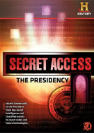Secret Access: The Presidency Movie