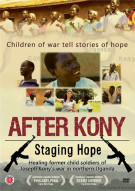 After Kony: Staging Hope Movie