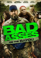 Bad Asses On The Bayou Movie