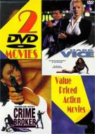 Hard Vice & Crime Broker Movie