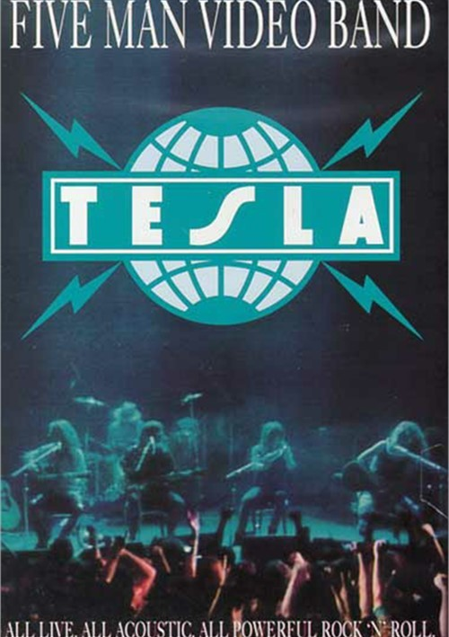 Tesla: Five Man Video Band Movie