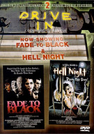 Fade To Black / Hell Night (Drive-In Double Feature) Movie