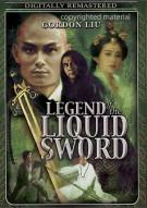Legend Of The Liquid Sword Movie