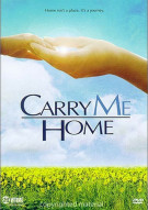 Carry Me Home Movie