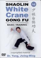 Shaolin White Crane Gong Fu 1 & 2: Basic Training Movie