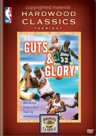 NBA Hardwood Classics: NBA Guts & Glory Movie