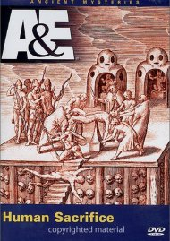 Ancient Mysteries: Human Sacrifice Movie