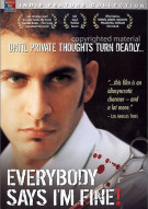 Everybody Says Im Fine! Movie