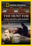 National Geographic: The Hunt For Lincolns Assassin Movie
