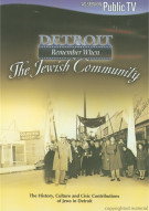 Detroit Remeber When: The Jewish Community Movie