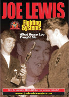 Joe Lewis Fighting Systems: What Bruce Lee Taught Me Movie
