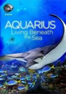 Aquarius: Living Beneath The Sea Movie
