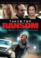 Taken For Ransom Movie