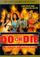 Do Or Die Movie
