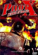 Pilot X: Murder in the Sky (Alpha) Movie