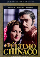 El Ultimo Chinaco (The Last Chinaco) Movie