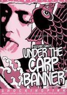 Under The Carp Banner Movie