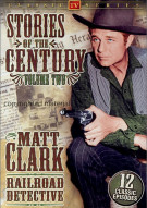 Matt Clark Railroad Detective: Stories Of The Century - Volume 2 Movie