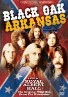 Black Oak Arkansas: Live At Royal Albert Hall Movie