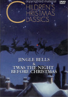 Childrens Christmas Classics: Jingle Bells & Twas The Night Before Christmas Movie