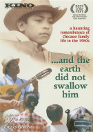 And The Earth Did Not Swallow Him Movie