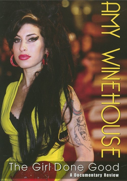 Amy Winehouse: The Girl Done Good - A Documentary Review Movie