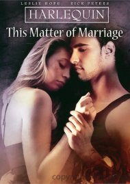 Harlequin: This Matter Of Marriage Movie
