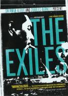 Exiles, The Movie