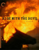 Ride With The Devil: The Criterion Collection Blu-ray