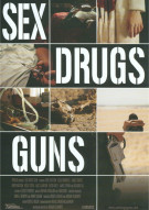 Sex Drugs Guns Movie