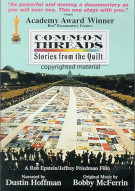 Common Threads: Stories From The Quilt Movie