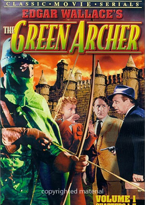 Green Archer, The: Volume 1 (Chapters 1-7) Movie