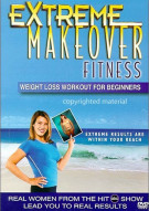 Extreme Makeover Fitness: Weight Loss Workout For Beginners Movie
