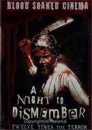 Blood Soaked Cinema: A Night To Dismember Movie