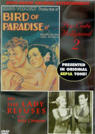Bird Of Paradise/ The Lady Refuses: Pre-Code Hollywood #2 Movie