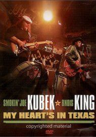 Smokin Joe Kubek & Bnois King: My Hearts In Texas Movie