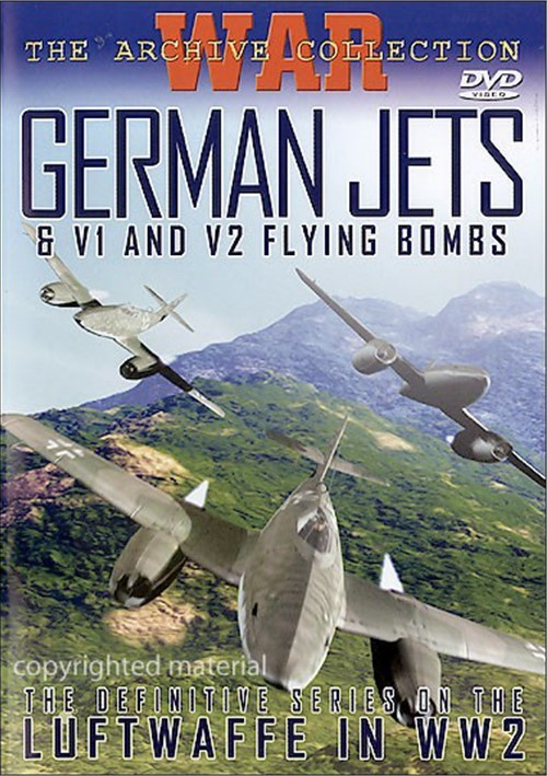German Jets & Flying Bombs Of WW2 Movie