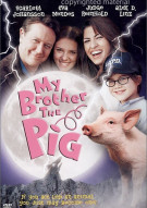 My Brother The Pig Movie