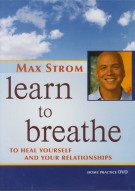 Max Strom: Learn To Breathe Movie