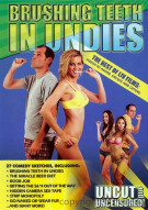 Brushing Teeth In Undies: The Best Of Liv Films Movie