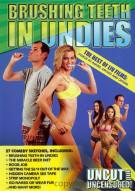 Brushing Teeth In Undies: The Best Of Liv Films Movie