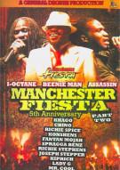 Manchester Fiesta: 5th Anniversary - Part 2 Movie