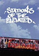 Stations Of The Elevated   Movie