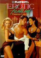 Playboy: Erotic Fantasies IV - Forbidden Liasons Movie
