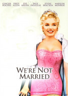 Were Not Married Movie