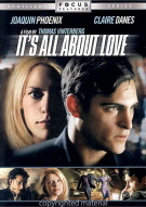 Its All About Love Movie